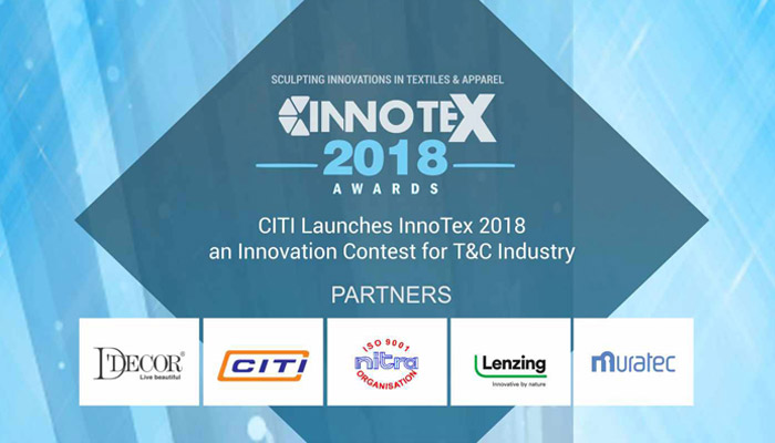 CITI launches InnoTex 2018 – an innovation contest for T&C industry